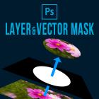 Photoshopレイヤーマスク・ベクトルマスクの使い方【Photoshopのマスクまとめ後編】